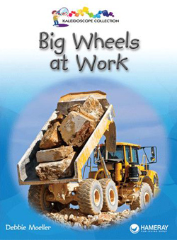Big Wheels at Work children's book cover