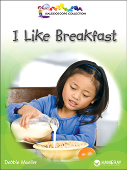 Cover of a children's book titled I Like Breakfast