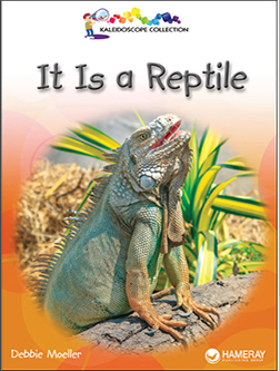 Cover of a children's book titled It is a Reptile