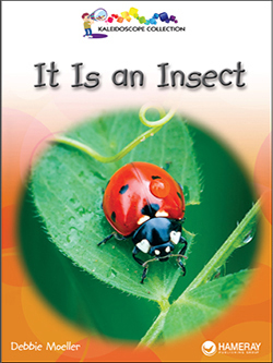 Cover of a children's book titled It is an Insect